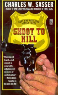 Image for Shoot to Kill: Cops Who Have Used Deadly Force