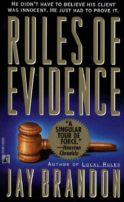Rules of Evidence, JAY BRANDON