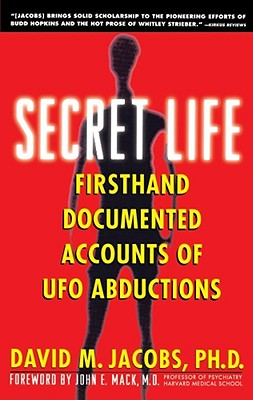 Image for Secret Life: Firsthand, Documented Accounts of Ufo Abductions