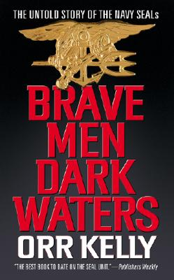 Image for BRAVE MEN DARK WATERS NAVY SEALS