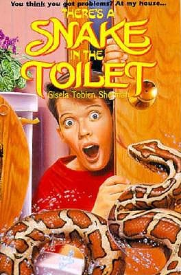 Image for There's a Snake in the Toilet: There's a Snake in the Toilet