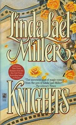 Knights, LINDA LAEL MILLER