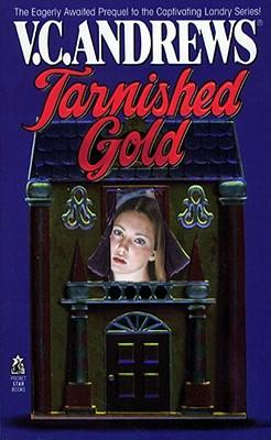 Tarnished Gold (Landry), V.C. Andrews