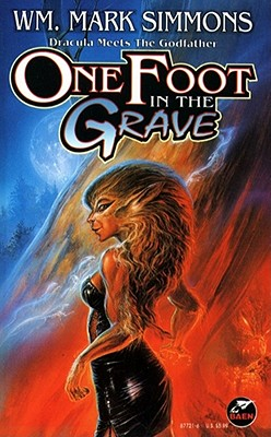 Image for One Foot in the Grave : Vampires Meet the Godfather