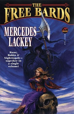 The Free Bards (Bardic Voices), Mercedes Lackey