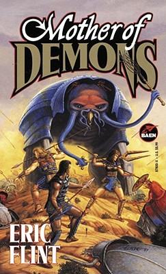 Mother of Demons, Eric Flint