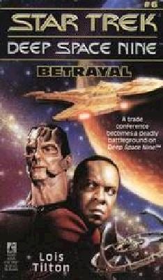 Image for Betrayal (Star Trek Deep Space Nine, No 6)