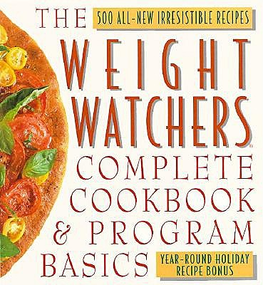 Image for The Weight Watchers Complete Cookbook and Program Basics