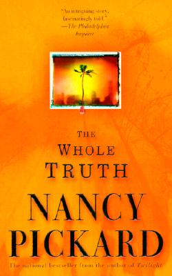 The Whole Truth, Pickard, Nancy