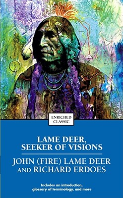 Image for Lame Deer, Seeker of Visions: The Life of a Sioux Medicine Man