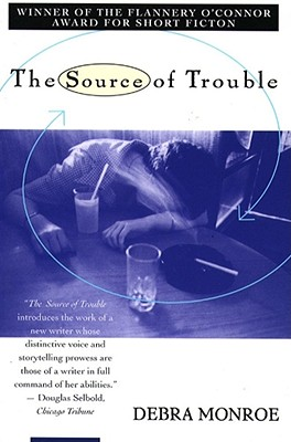 Source of Trouble, Monroe, Debra