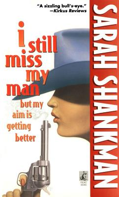 Image for I Still Miss My Man But My Aim Is Getting Better (Pocket Book Series)