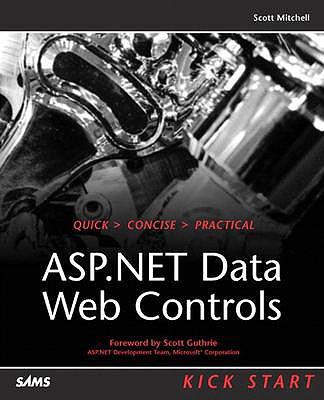 ASP.NET Data Web Controls Kick Start, Mitchell, Scott