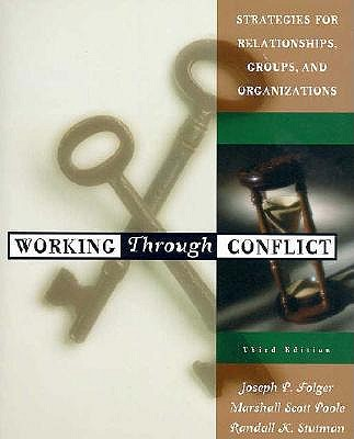 Image for Working Through Conflict: Strategies for Relationships, Groups, and Organizations