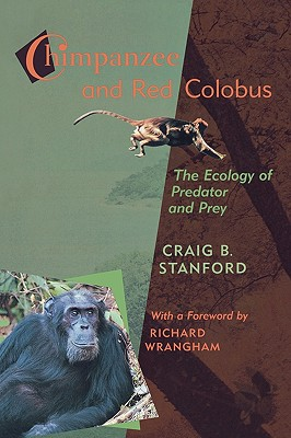 Image for Chimpanzee and Red Colobus: The Ecology of Predator and Prey, With a Foreword by Richard Wrangham