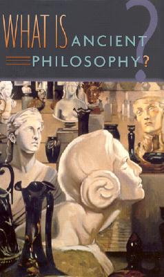 Image for What Is Ancient Philosophy?
