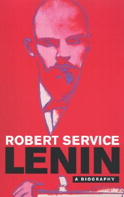 Lenin: A Biography, Service, Robert