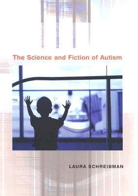 Image for The Science and Fiction of Autism