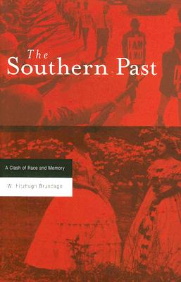 Image for Southern Past: A Clash of Race and Memory