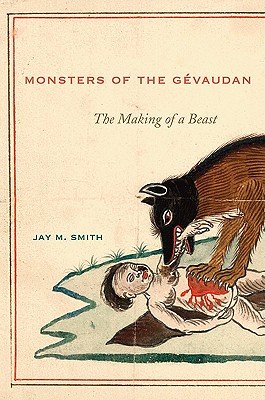 Image for Monsters of the Gévaudan: The Making of a Beast (First Edition)