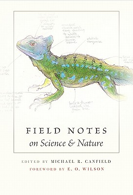 Image for Field Notes on Science and Nature