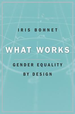 Image for What Works: Gender Equality by Design
