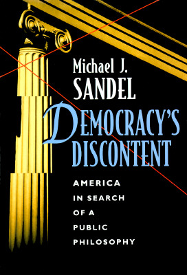Image for Democracy's Discontent: America in Search of a Public Philosophy