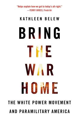 Image for Bring the War Home: The White Power Movement and Paramilitary America