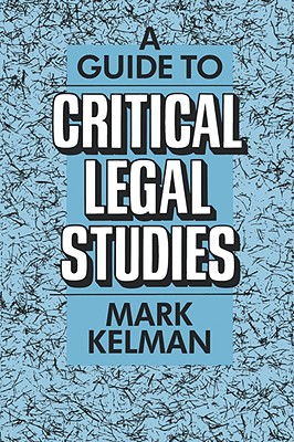 Image for A Guide to Critical Legal Studies