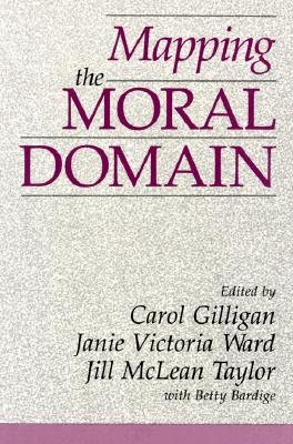 Image for Mapping the Moral Domain: A Contribution of Women?s Thinking to Psychological Theory and Education (Contribution to Women's Thinking to Psychological Theory and)