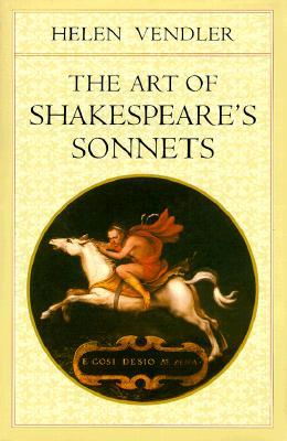 The Art of Shakespeare's Sonnets, Vendler, Helen