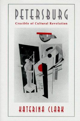Image for Petersburg: Crucible of Cultural Revolution