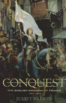 Image for Conquest: The English Kingdom of France, 1417-1450