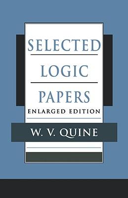 Selected Logic Papers, Enlarged Edition, Quine, Willard Van Orman