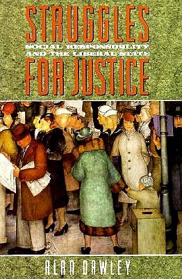 Image for STRUGGLE FOR JUSTICE SOCIAL RESPONSIBILITY AND THE LIBERAL STATE