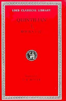 Image for Institutio Oratoria : Books I-III (Loeb Classical Library)