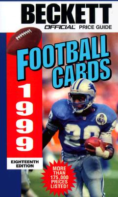 Image for BECKETT FOOTBALL CARDS 1999 18TH ED.