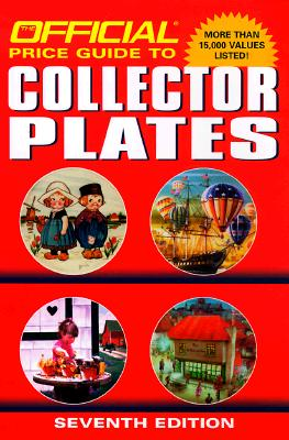 Image for The Official Price Guide to Collector Plates: Seventh Edition