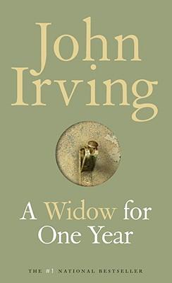 A Widow for One Year : A Novel, John Irving