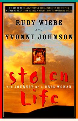 Image for Stolen Life: The Journey of a Cree Woman