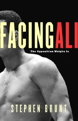 Image for Facing Ali : The Opposition Weighs In
