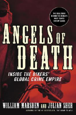 ANGELS OF DEATH - Inside the Bikers' Global Crime Empire - Hells Angels