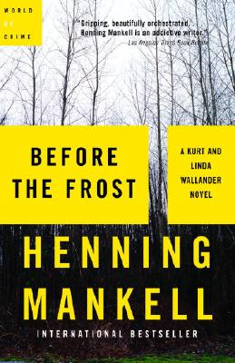 Before the Frost, Mankell, Henning