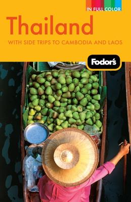 Image for Fodor's Thailand: With Side Trips to Cambodia & Laos (Full-color Travel Guide)