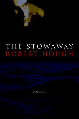 THE STOWAWAY, Hough, Robert