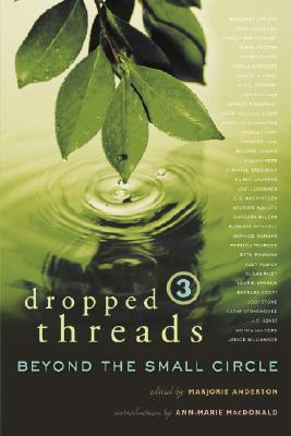 Image for Dropped Threads 3 : Beyond the Small Circle