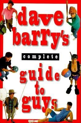Image for Dave Barry's Complete Guide to Guys: A Fairly Short Book