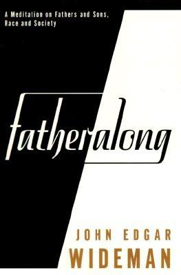 Image for FATHERALONG: A Meditation on Fathers and Sons, Race and Society