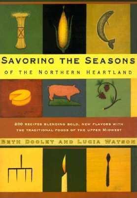 Image for SAVORING THE SEASONS: Of the Northern Heartland