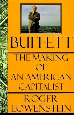 Image for BUFFETT THE MAKING OF AN AMERICAN CAPITALIST